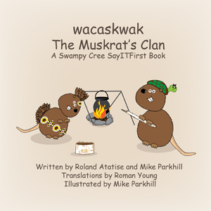 The Muskrat Clan in Swampy Cree