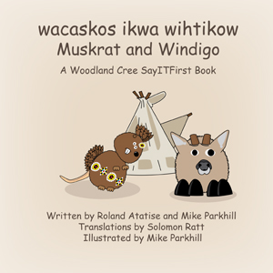 The Muskrat Clan in Woodland Cree