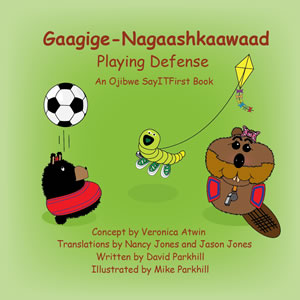 Playing Defense in Ojibwe