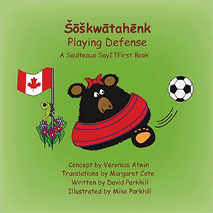 Playing Defense in Saulteaux