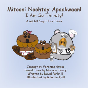 I Am So Thirsty in Michif