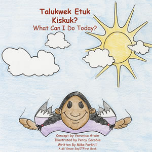 What Can I Do Today in Mi'Kmaw
